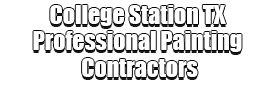 College Station TX Professional Painting Contractors Logo-We offer Residential & Commercial Painting, Interior Painting, Exterior Painting, Primer Painting, Industrial Painting, Professional Painters, Institutional Painters, and more.